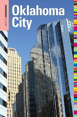 Insiders' Guide to Oklahoma City By Bouziden, Deborah
