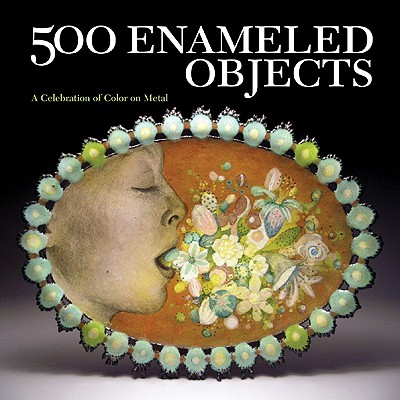 500 Enameled Objects By Le Van, Marthe (EDT)